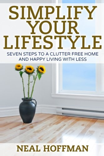 simplify-your-lifestyle-seven-steps-to-a-clutter-free-home-and-happy-living-with-less