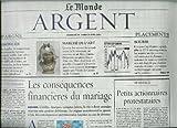 Le Monde Argent - Supplément du n°17809 - 29/04/2002 - Les conséquences financières du mariage...
