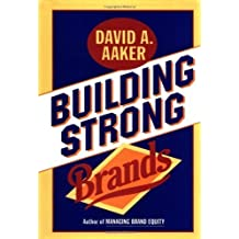 Building Strong Brands by Aaker, David A. (1995) Hardcover