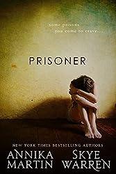 Prisoner (Criminals & Captives Book 1)