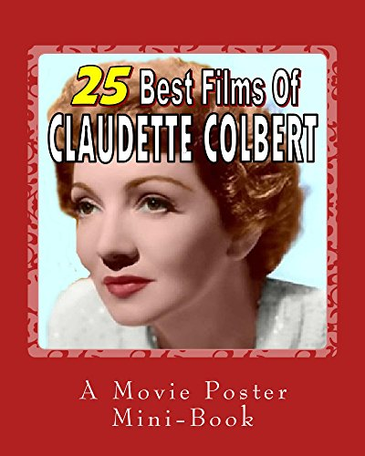 25 Best Films Of Claudette Colbert: A Movie Poster Mini-Book (English Edition) - Lady Movie Poster
