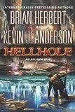 Hellhole by Brian Herbert (March 15,2011)