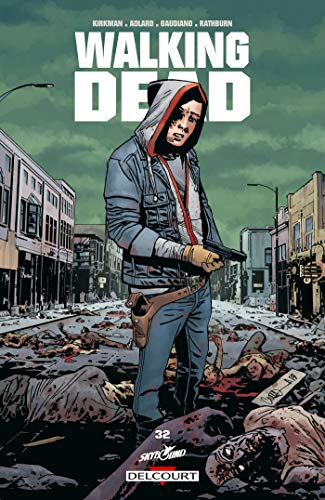 Walking Dead T32 par Robert Kirkman
