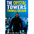 The Crystal Towers (A Secret Agent Spy Action Thriller) (Roman Solaire)