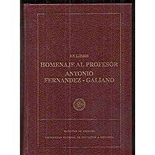 EX LIBRIS. HOMENAJE AL PROFESOR ANTONIO FERNANDEZ-GALIANO. LIBER AMICORUM