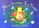 Miss Spider's Tea Party; the Counting Book (Sunny Patch Library) by David Kirk (2003-12-23)