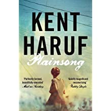 Plainsong (Plainsong 1) by Haruf, Kent (2013) Paperback