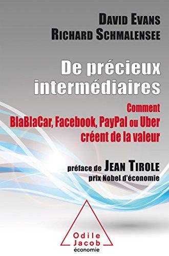 de-precieux-intermediaires-comment-blablacar-facebook-et-uber-creent-de-la-valeur