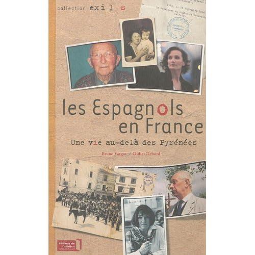 Les Espagnols en France, une vie au-delà des Pyrénées