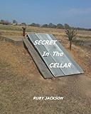SECRET IN THE CELLAR
