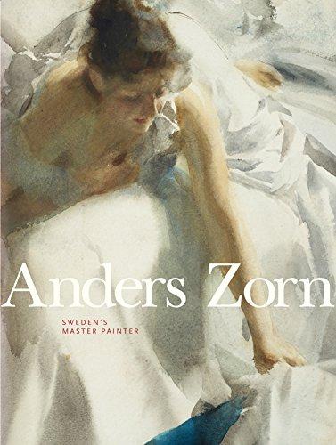 Anders Zorn: Sweden's Master Painter por Johan Cederlund