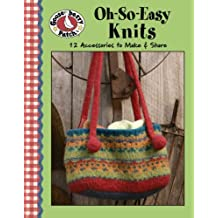 Gooseberry Patch: Oh-So-Easy Knits (Leisure Arts #4472) by Gooseberry Patch (2008-07-01)