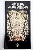 Guía de los Museos Vaticanos