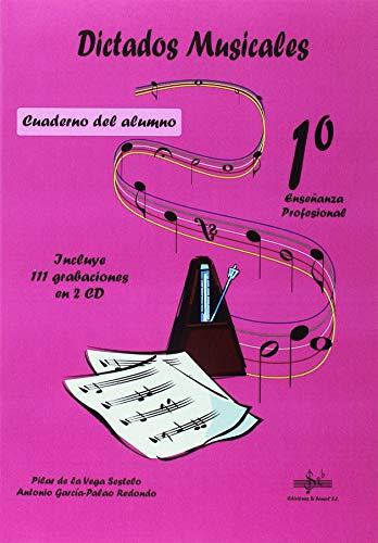 DICTADOS MUSICALES 1º ENSEÑANZA PROFESIONAL: CUADERNO DEL ALUMNO