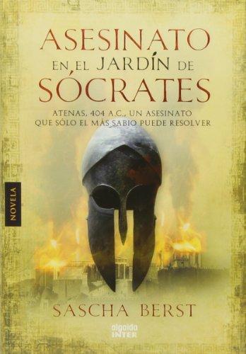 Asesinato en el jardín de Sócrates (Algaida Literaria - Inter) por Sascha Berst