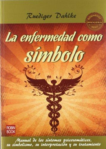 Enfermedad Como Simbolo, La (2ª Ed.) (Masters Salud (robin Book))