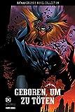 Batman Graphic Novel Collection: Bd. 3: Geboren, um zu töten - Peter J. Tomasi, Patrick Gleason
