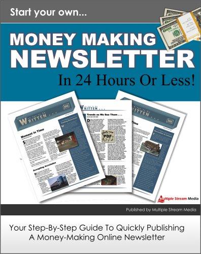 start-your-own-money-making-newsletter-in-24-hours-or-less-phase-1-online-marketing-book-5-english-e