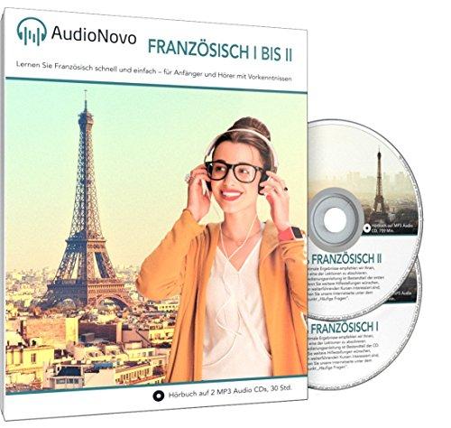 AudioNovo Französisch I - II: Schnell und einfach Französisch lernen mit dem Audio-Sprachkurs für Anfänger und fortgeschrittene Anfänger (2 CDs à 30 Std. MP3-Audio, Sprachkurs Französisch)