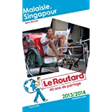 Le Routard Malaisie, Singapour 2013/2014