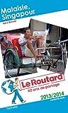 Telecharger Livres Le Routard Malaisie Singapour 2013 2014 (PDF,EPUB,MOBI) gratuits en Francaise