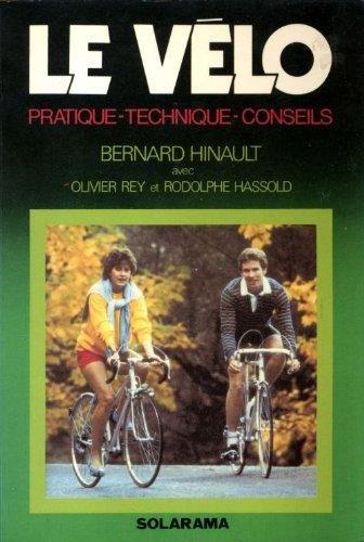 Le vélo : Pratique, technique, conseils