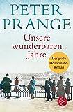'Unsere wunderbaren Jahre' von 'Peter Prange'
