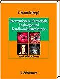 Interventionelle Kardiologie, Angiologie und Kardiovaskularchirurgie: Technik, Klinik, Therapie