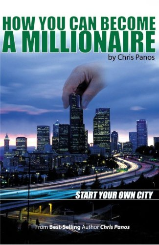 how-you-can-become-a-millionaire-start-your-own-city-english-edition