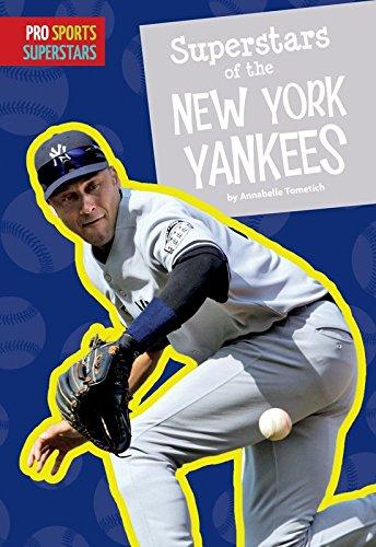 Superstars of the New York Yankees (Pro Sports Superstars) (English Edition)