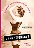 Image de Unmentionable: The Victorian Lady's Guide to Sex, Marriage, and Manners