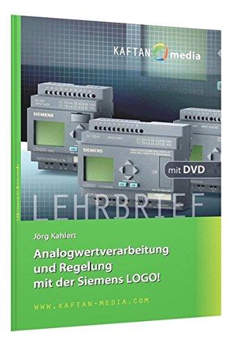 Preisvergleich Produktbild Analogwertverarbeitung und Regelung mit der Siemens LOGO!