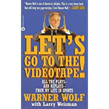 Let's Go to the Videotape: All the Plays and Replays from My Life in Sports (English Edition)