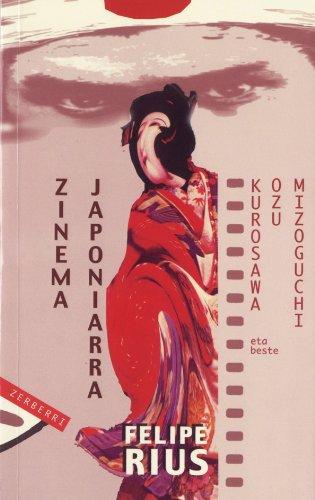 Zinema japoniarra: Kurosawa, Ozu, Mizoguchi eta beste