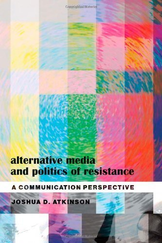 Alternative Media and Politics of Resist...