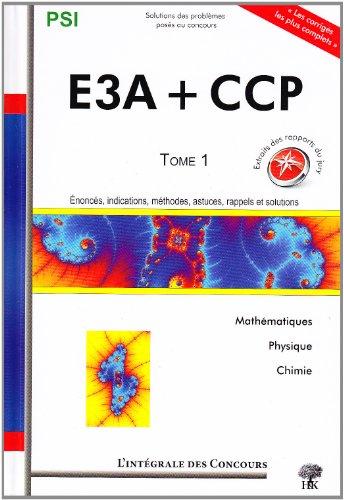 Concours CCP et E3A PSI : Tome 1, 2006-2008 par Jean-Julien Fleck