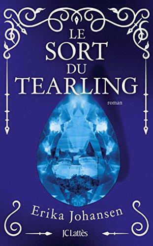 Le sort du Tearling (Littérature étrangère) (French Edition)