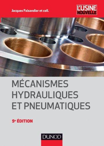 Mécanismes hydrauliques et pneumatiques - 9e éd