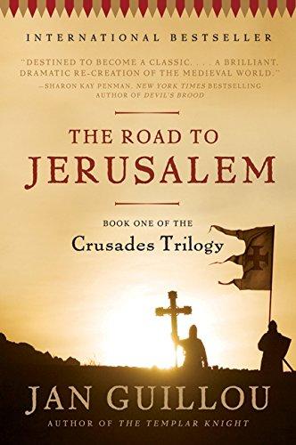 The Road to Jerusalem (Crusades Trilogy (Paperback))