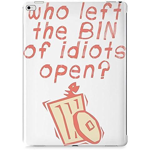 Who left the bin of idiots open Case per iPad Mini 4