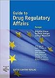 Guide to Drug Regulatory Affairs