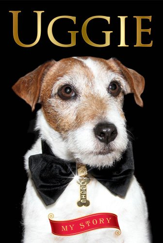 Uggie--My Story -