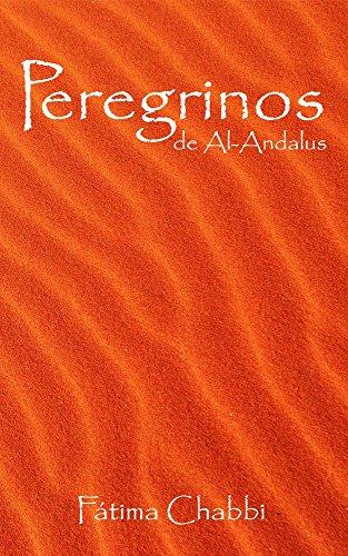 Peregrinos de Al-Andalus por Fátima Chabbi