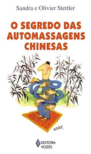 O segredo das automassagens chinesas