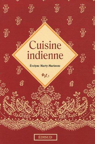 Cuisine indienne par Evelyne Marty-Marinone