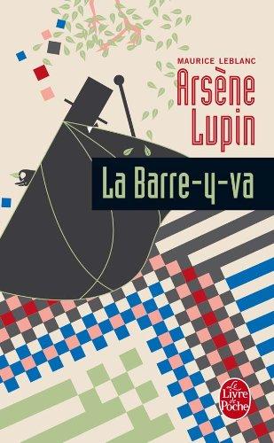 La barre-y-va par Maurice Leblanc