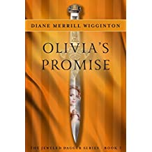 Olivia's Promise (Jeweled Dagger Series Book 3)