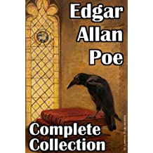 Edgar Allan Poe: The Complete Collection (69 Stories, 78 Poems, 1 Play and 1 Novel) (English Edition)