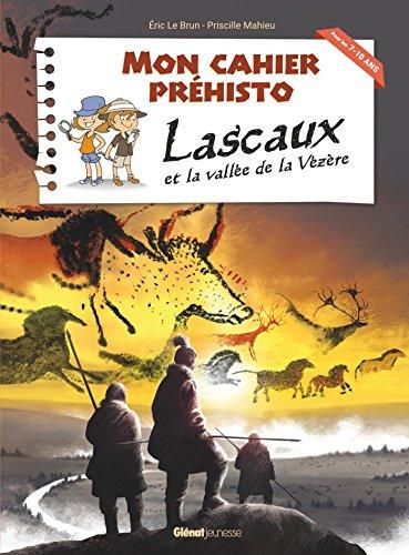 Lascaux et la valle de la Vzre
