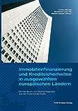 Immobilienfinanzierung und Kreditsicherheiten in ausgewählten europäischen Ländern: Ein Handbuch und Nachschlagewerk aus der Praxis für die Praxis